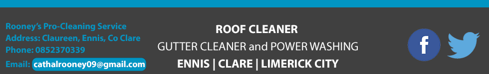 Rooneys Pro-Cleaning Services | Window Cleaner | Roof Cleaner | Gutter Cleaner | Power Washing Service in Ennis, Clare and Limerick City. Call us today on 0852370339